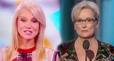 Kellyanne Conway is a great woman, as well as being a top quality campaign manager. Everyone listens to her when she speaks and she is not afraid to speak the truth. She had a brutal response to the tirade Meryl Streep went on during the recent Golden Globes.  You cannot argue with Conway at all i