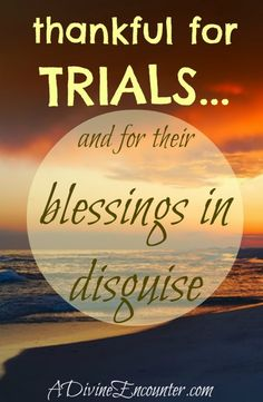 Thankful for Trials and Their Blessings in Disguise. Thankful For Trials And Their Blessings In Disguise. Thankful For Trials And Their Blessings In Disguise. Love The Lord, Gods Love, November Quotes, Abba Father, Attitude Of Gratitude, Practice Gratitude, Gods Grace, Spiritual Inspiration, Heavenly Father