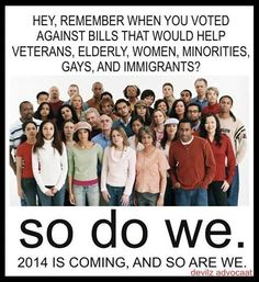 2014 = We Remember !! VOTE Republicans Out !!