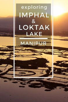 Loktak Lake, Manipur is the state's most #beautiful #attraction, but #Imphal is worth a visit too. Here's a #guide to exploring Imphal and #Loktak #Lake, #Manipur. #cheekypassports #travelcouple #travel #travelawesome #india #awesomeindia #incredibleindia Family Vacation Destinations, Cruise Vacation, Family Vacations, Disney Cruise, Travel Destinations, Road Trip Essentials, Road Trip Hacks, Bali Travel, India Travel