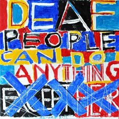 Deaf People Can