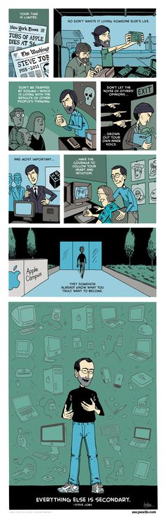 """Everything else is secondary"" ~ Steve Jobs.     Zen Pencils by Gavin Aung Than:  cartoon quotes from inspirational folks"
