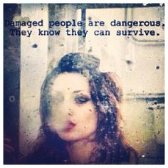 They know they can survive.