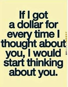 If I got a dollar