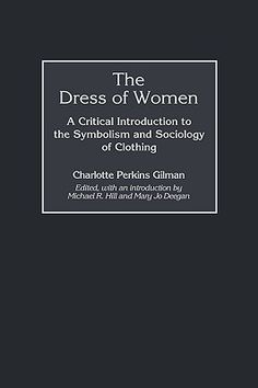 the dress of women, charlotte perkins gilman