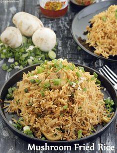 Mushroom Fried Rice recipe, How to make Easy Mushroom Fried Rice Recipe Savoury Rice Recipe, Fried Rice Recipe Indian, Savory Rice, Mushroom Recipes, Vegetable Recipes, Vegetarian Recipes, Cooking Recipes, Vegetable Fried Rice, Rice