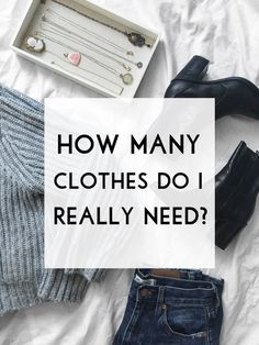 How many clothes do you really need? Follow this easy formula to find out!