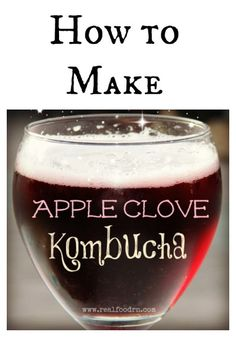 Apple Clove Kombucha