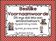 Besitlike Voornaamwoorde Quotes Dream, Life Quotes Love, Robert Kiyosaki, Tony Robbins, Afrikaans Language, Afrikaans Quotes, School Worksheets, School Posters, Teaching Aids