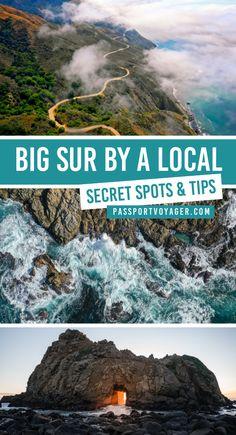 Exploring Beautiful Big Sur, California (By A Local!)