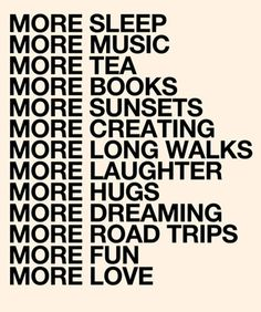 Do more of all these wonderful things. +++For more quotes on #positivity and #happiness, visit http://www.hot--lyts.com/