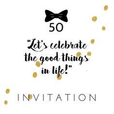 Hippe uitnodiging met gouden confetti voor 50 verjaardag! Leuk voor Sarah en Abraham 50th Birthday Party Games, Birthday Wishes, Birthday Cards, Lets Celebrate, I Card, Party Time, Diy And Crafts, Card Making, Invitations