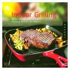 Indoor Grilling Recipes.