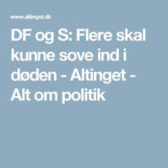 DF og S: Flere skal kunne sove ind i døden - Altinget - Alt om politik