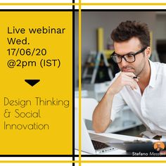Live #webinar on Wed. 17/03 @ 2(IST) - Design Thinking for Social innovation.  Reserve your spot today: stefano.tips/DTSocialWeb 🚀  #DesignThinking #Sustainability #Innovation #Creativity #SocialEnterprise #Innovation #Disrupt #Biz #Live #Impact #Sustainable #SharedVaue