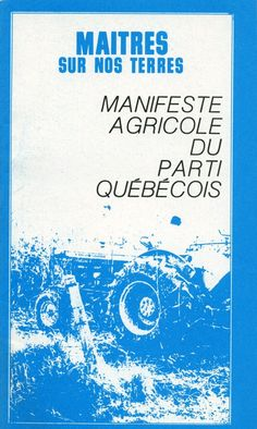 Manifeste agricole du Parti Québécois publié en 1976.