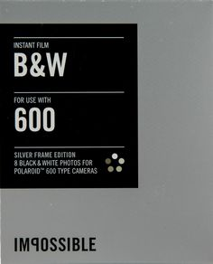 """Black & White Instant Film for 600 - Silver Frame by """"The Impossible Project"""""""