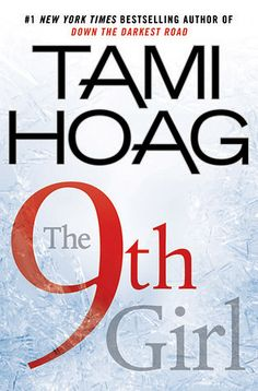 The 9th Girl by Tami Hoag; Loved it! Kept me guessing the whole time, and big twist at the end. 5 out of 5. -MK