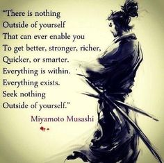 Samurai Quotes one of my favorite samurai quotes and the six million Samurai Quotes. Samurai Quotes 100 miyamoto musashi quotes the commandment of swordsman samurai quotes collection of inspiring quotes sayings sa. Now Quotes, Great Quotes, Quotes To Live By, Inspirational Quotes, Brave Quotes, Book Of Five Rings, Martial Arts Quotes, Martial Arts Humor, Aikido Martial Arts