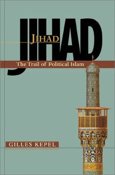 Jihad The Trail of Political Islam * Details can be found by clicking on the image.