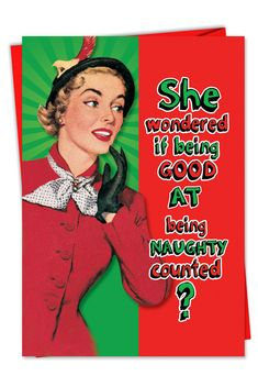 Naughty is always nice for the pretty blonde retro lady on this funny and sexy Christmas card; suitable for everybody with a festive sense of saucy humor.