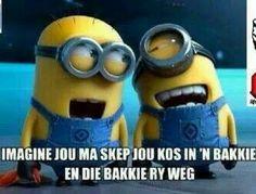 Hahahahahaha Afrikaans humor!