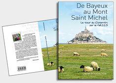 création graphique de couverture de livre Carton Invitation, Mont Saint Michel, Photomontage, Graphic, Book Covers, Charts