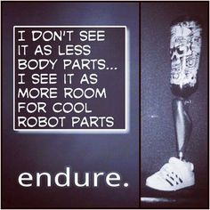 Amputee humor leg 346355027567619410 - Source by sonyareiser Funny Prayers, Disability Quotes, Prosthetic Leg, Motivational Quotes, Inspirational Quotes, Cool Robots, Get Well Cards, Words Of Encouragement, About Me Blog