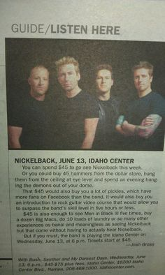 Don't get me wrong, I like Nickelback.  I just think this is really funny haha.  XD