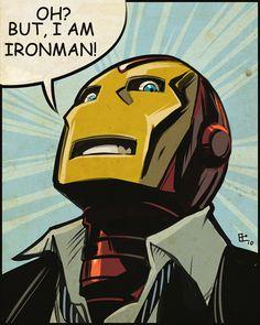 Oh, But I Am Iron Man - Emilio J. Lopez