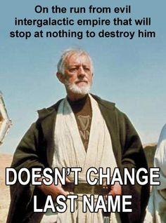 Obi Won doesn't give a damn.