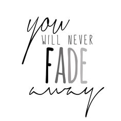 You will never Fade Away Hillsong - Wake Young and Free Design by shanenchavez.com