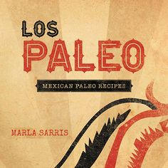 Los Paleo- recipe for paleo Mexican about 10 bucks