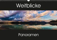 Weitblicke - Panoramen - CALVENDO Kalender