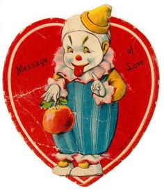 """Nothing says """"I love you"""" like a creepy clown. 