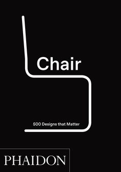 #Eames in this, of course! Chair: 500 Designs That Matter (Pre-order) | Design | Phaidon Store