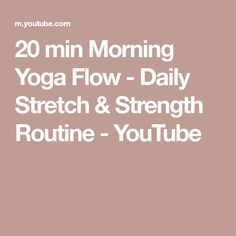 20 min Morning Yoga Flow - Daily Stretch & Strength Routine - YouTube Morning Yoga Flow, Morning Yoga Routine, Daily Stretches, Living Yoga, Becoming A Teacher, Yoga Challenge, How To Become, The Creator, Strength