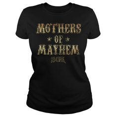 Sons Of Anarchy Mothers Of Mayhem T Shirt | Buy at https://www.sunfrog.com/Sons-Of-Anarchy-Mothers-Of-Mayhem--Black-Ladies.html?6987