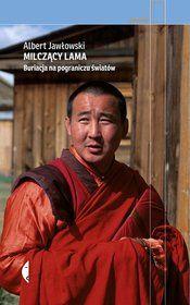 Milczący Lama. Buriacja na pograniczu światów-Jawłowski Albert