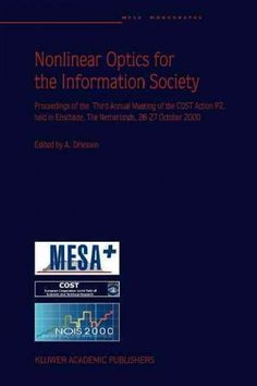 Nonlinear Optics for the Information Society
