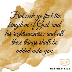 KJV Verse of the Day: Matthew 6:33 More