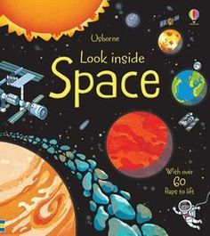 Look Inside Space. Great fun flap book packed with interesting information about space, and the amazing things that float through it - stars, moons, comets, and the planets of our solar system. Information About Space, Interesting Information, Space Books For Kids, Space Kids, History Of Astronomy, Lloyd Jones, Secrets Of The Universe, Our Solar System, Space Travel