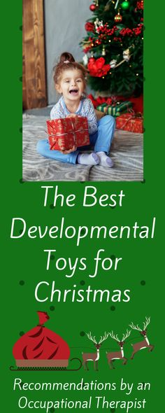 Developmental Toy suggestions from an Occupational Therapist #special needs #learning resources #educational #activities #parenting #homeschool #teaching #learning styles #learning disabilities #babies #developmental #gifts #kids #adhd #autism #occupationaltherapy