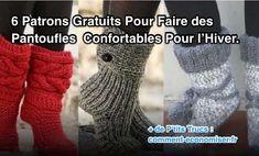 J'ai sélectionné pour vous 6 patrons de pantoufles montantes que vous pouvez faire chez vous, au tricot ou au crochet, selon les modèles. Ne vous inquiétez pas ! Pas besoin d'être un pro du tricot pour faire ces chaussons.   Découvrez l'astuce ici : http://www.comment-economiser.fr/6-patrons-gratuits-pour-faire-pantoufles-hiver.html?utm_content=buffer1c9b2&utm_medium=social&utm_source=pinterest.com&utm_campaign=buffer