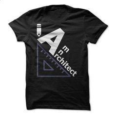 i am an Architect - #shirt prints #button up shirt. MORE INFO => https://www.sunfrog.com/Jobs/i-am-an-Architect-76529357-Guys.html?68278