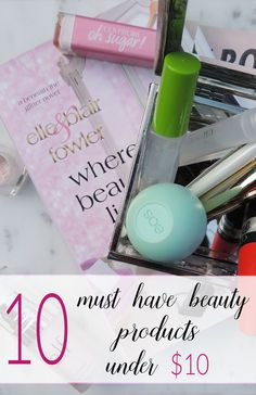 10 makeup must haves all under $10! You'll never guess how great some of these drugstore beauty products are!