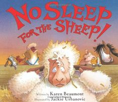 No Sleep for the Sheep! by Karen Beaumont http://www.amazon.com/dp/015204969X/ref=cm_sw_r_pi_dp_8SmAwb1P0V06J