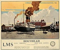 1933 travel poster for the London Midland & Scottish Railway Company with an illustration of the LMS steamer, the R. M. S. Hibernia on its way for Ireland from Holyhead, Wales.