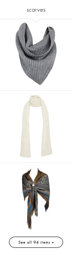 """""""scarves"""" by loves-elephants ❤ liked on Polyvore featuring accessories, scarves, bufandas, grey, grey scarves, gray scarves, grey shawl, gray shawl, white and cashmere scarves"""