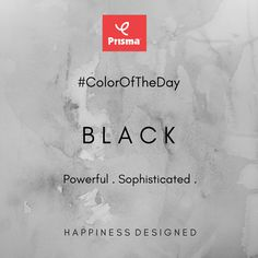 The color of Powerful & Sophisticated! Black is Prisma #ColorOfTheDay  Happy Shopping @ www.myprisma.in #BrandPrisma #HappinessDesigned